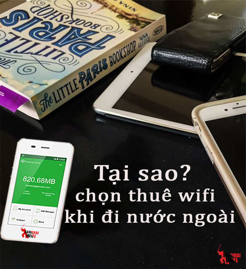 Vì sao nên thuê wifi